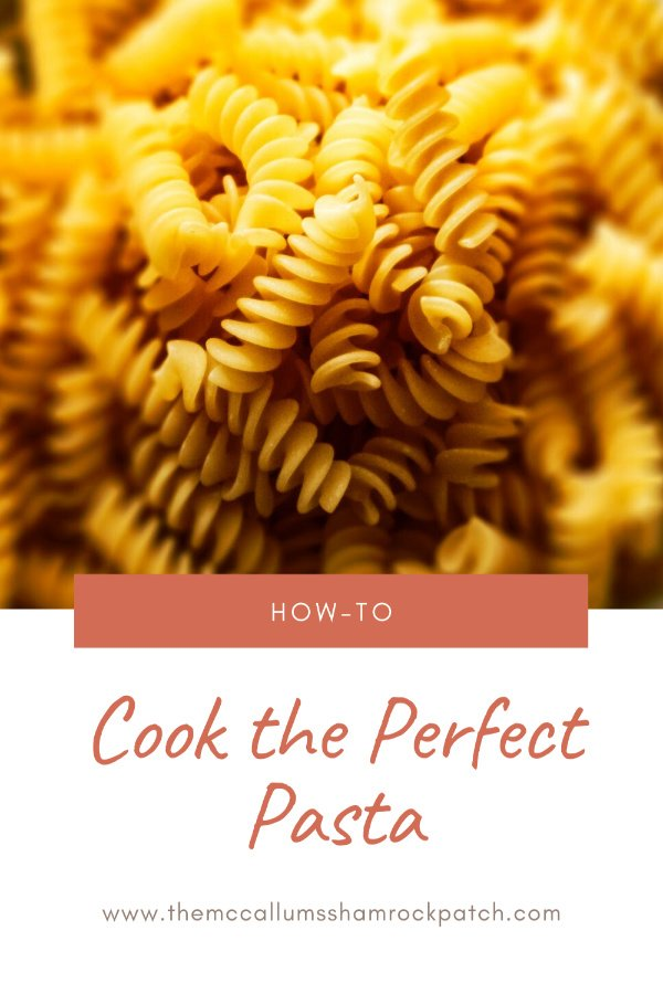 Tips for Cooking the Perfect Pasta