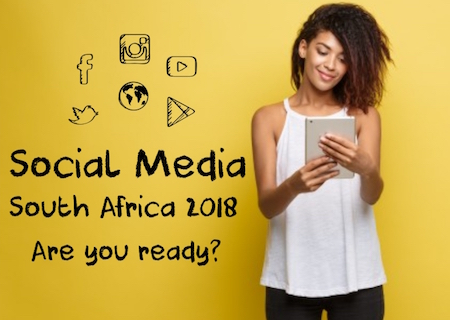 Social Media South Africa 2018: Are we ready?