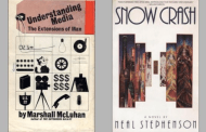 This is the time to (re)read 'Snow Crash' and 'Understanding Media'