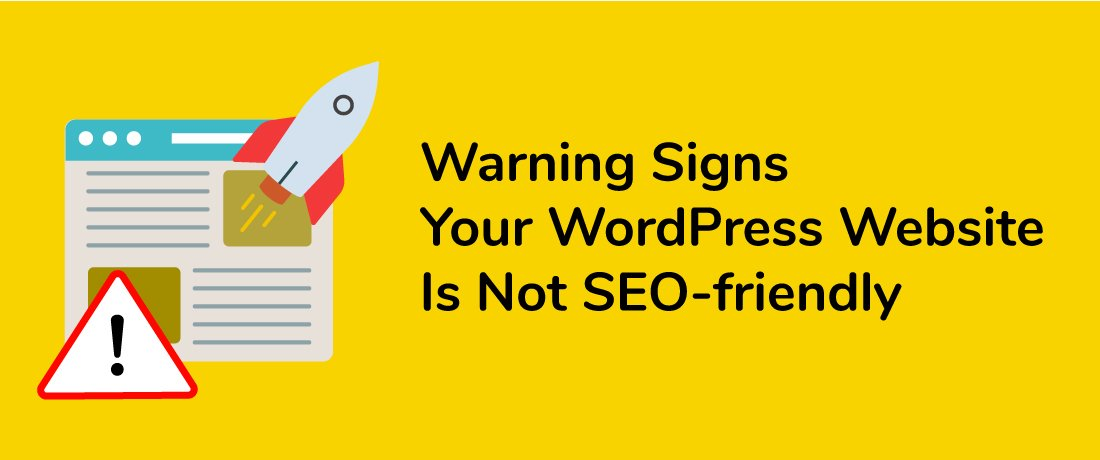 7 Warning your wordpress website is not SEO friendly