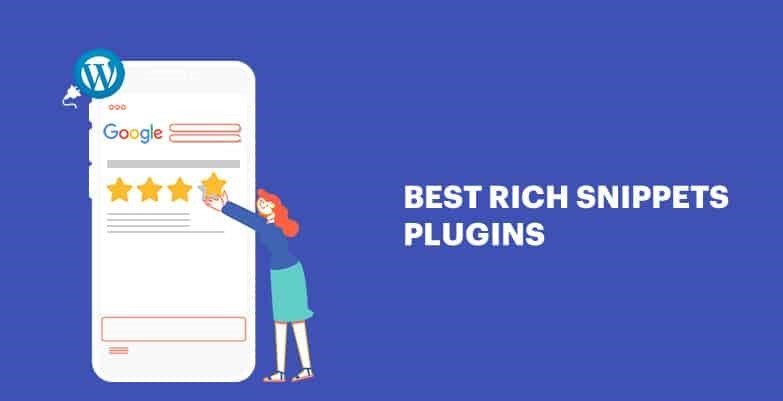 How to Add WordPress Rich Snippets- 5 Best Rich Snippets WordPress Plugins for 2019.