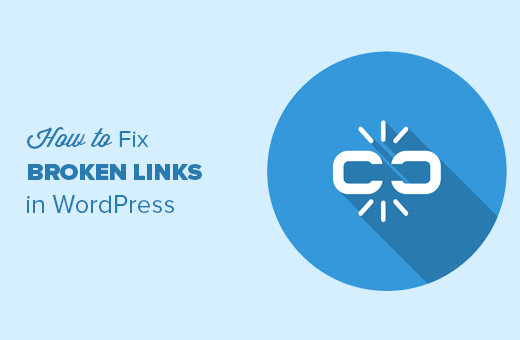 How To Fix Broken Links In WordPress Website