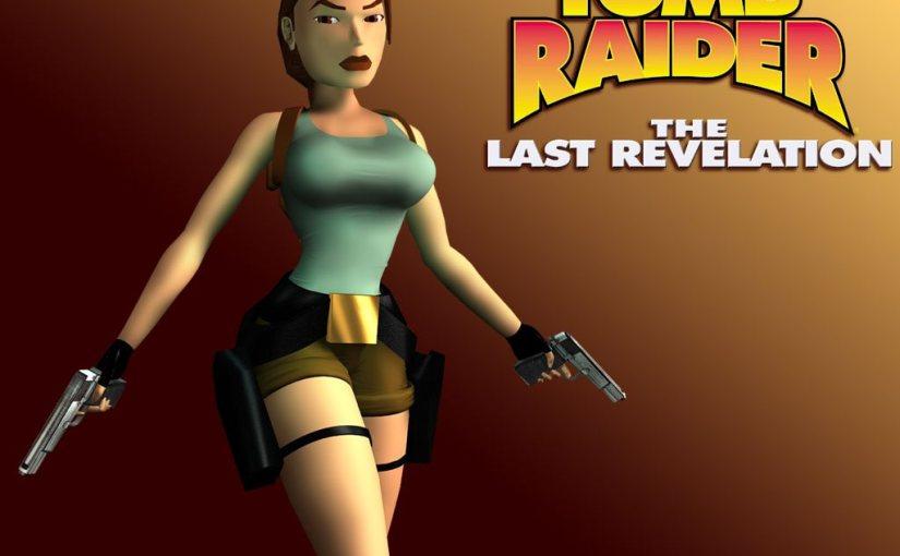 The Road So Far – Tomb Raider: The Last Revelation