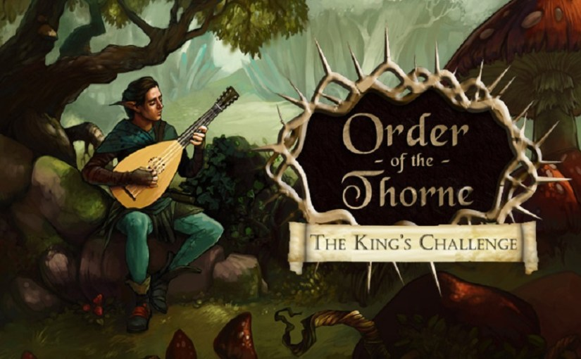 Review: The Order of the Thorne Episode 1: The King's Challenge
