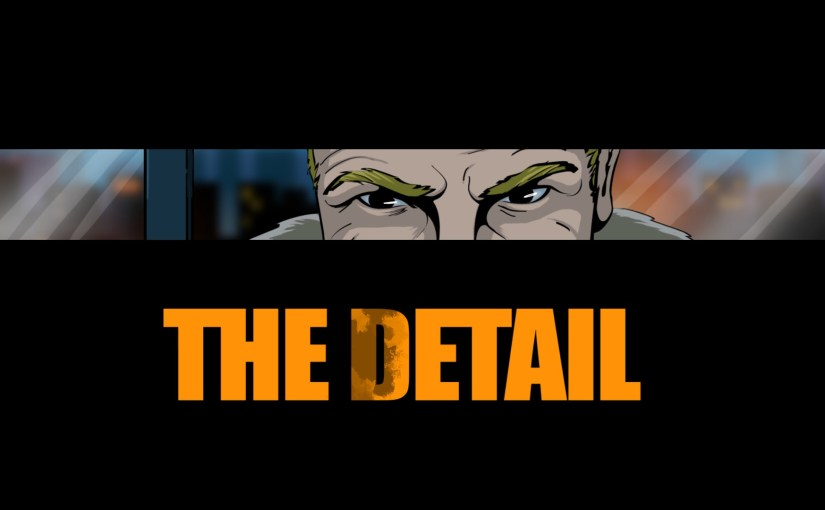 Review: The Detail