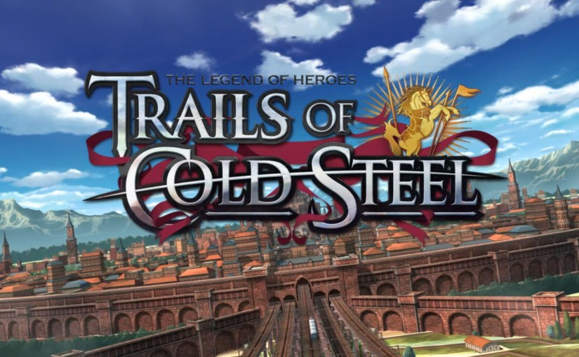 Review: The Legend of Heroes: Trails of Cold Steel