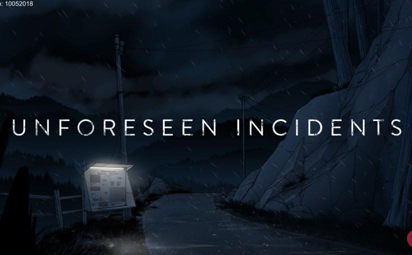 Review – Unforeseen Incidents