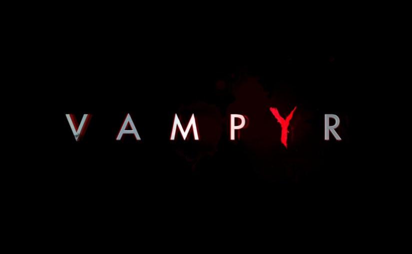 Review – Vampyr