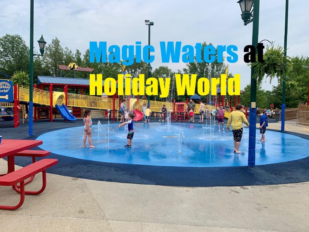 Magic Waters at Holiday World