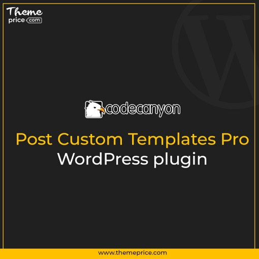 Post Custom Templates Pro – WordPress plugin