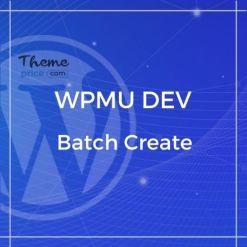 WPMU DEV Batch Create