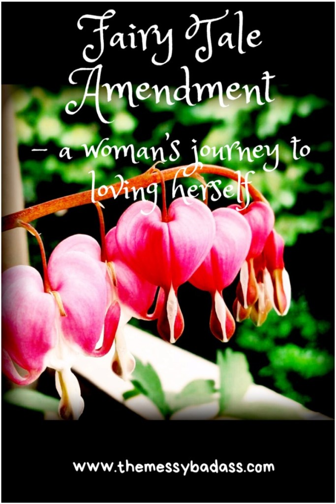 Fairy Tale Amendment, a woman's journey to loving herself the messy badass Ashley Allyn