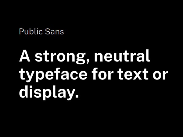 Public Sans - A Free Neutral Typeface for Text or Display