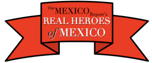The Real Heroes of Mexico