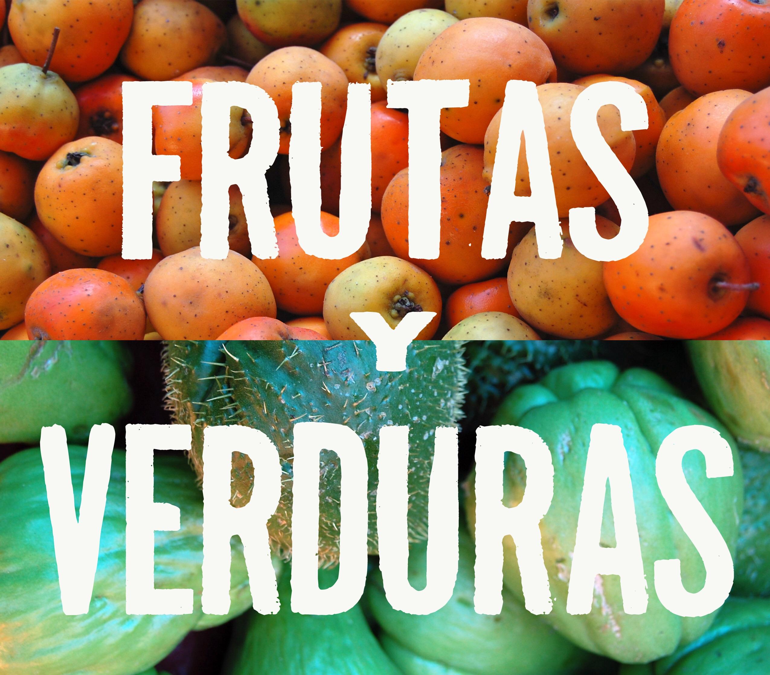 Frutas y Verduras, Guide to the Fresh Taste of Mexico ...
