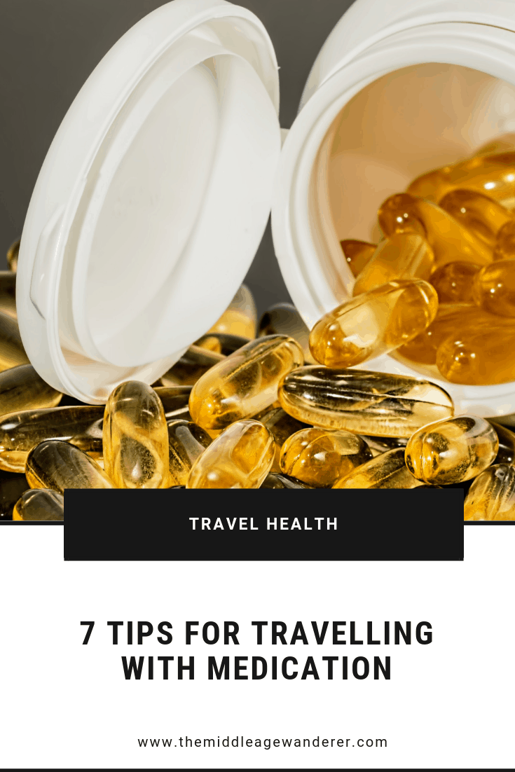 7 Tips for Travelling with Medication