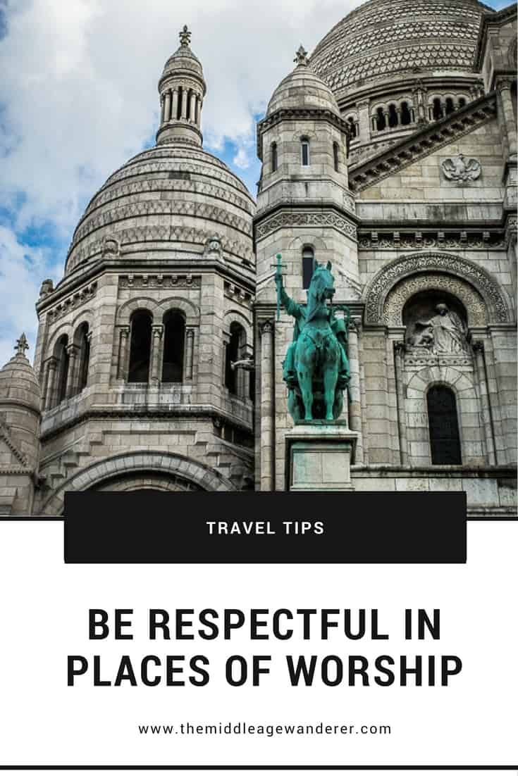 Be Respectful in Places of Worship  It should go without saying to be respectful when visiting any place of worship. Well you would think so. Unfortunately that isn't always the case.  #travel #church #temple #worship
