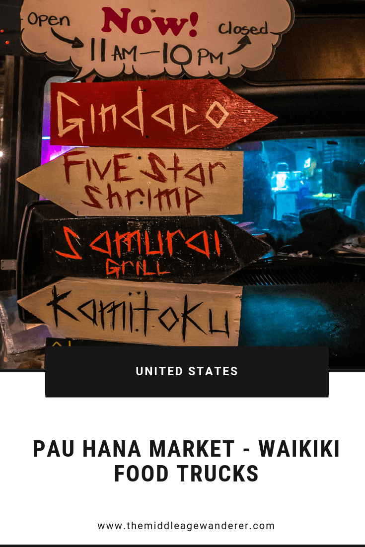 The Pau Hana Market - Waikiki's Food Trucks