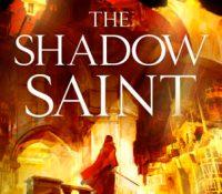 The Shadow Saint by Gareth Hanrahan @mytholder @orbitbooks