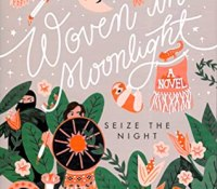 Woven in Moonlight by  Isabel Ibañez @IsabelWriter09