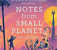 Notes From Small Planets by Nate Crowley @FrogCroakley @HarperVoyagerUK