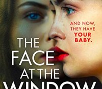 The Face At The Window by Ruth Speechley  @rubyspeechley @BOTBSPublicity