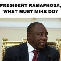 President Ramaphosa, What Must Mike Hampton Do