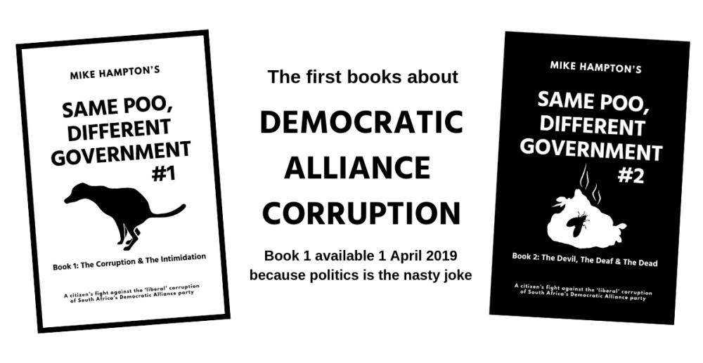 Same Poo Different Government Book 1+2 by Mike Hampton - DA corruption
