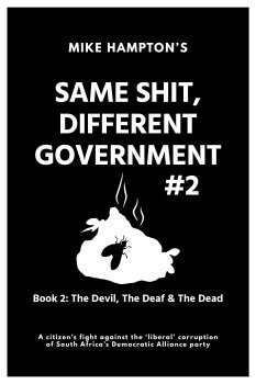 Same Shit Different Government Book 2 Devil Deaf Dead by Mike Hampton