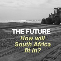 The future of the world and South Africa's place in it