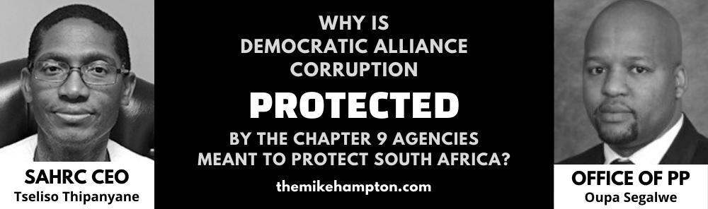 DA Corruption South Africa - Tseliso Thipanyane Oupa Segalwe SAHRC Public Protector