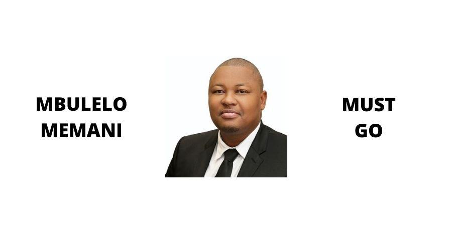 Mbulelo Memani must go