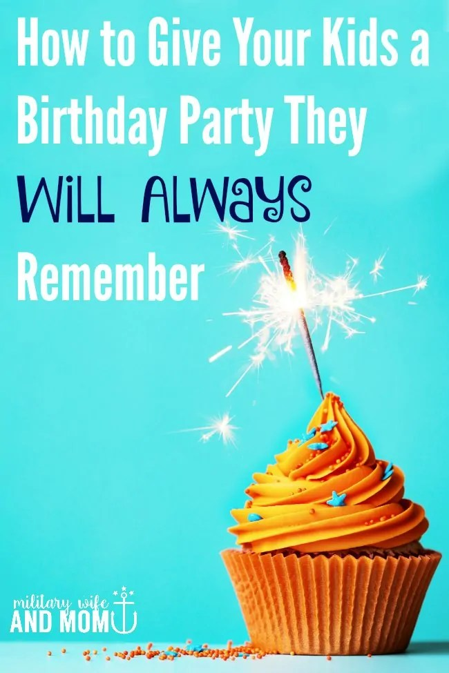 How To Make A Birthday Celebration For Kids Memorable