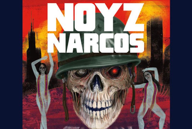 noyz NARCOS2018
