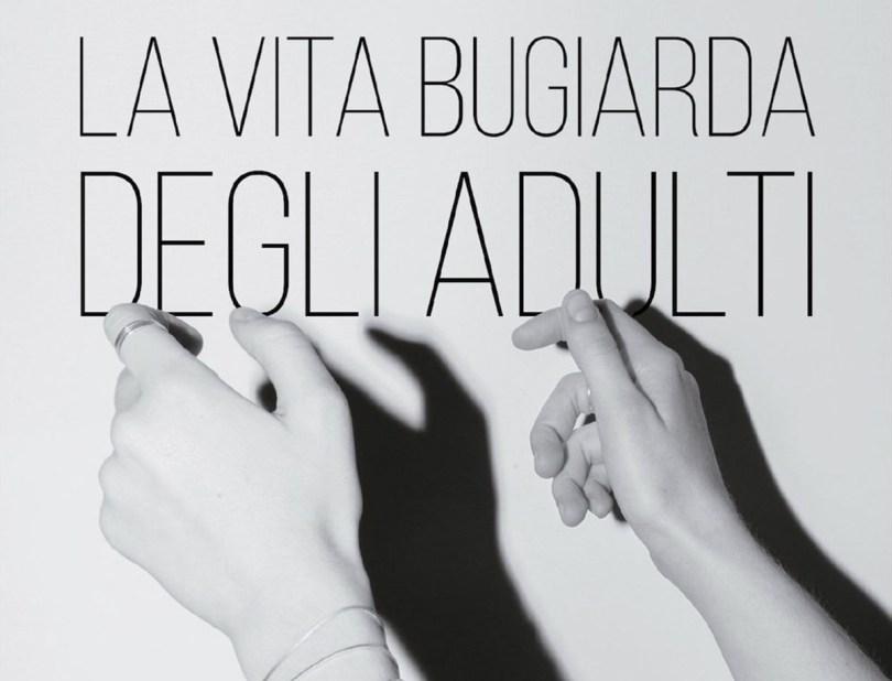 copertina di la vita bugiorda degli adulti