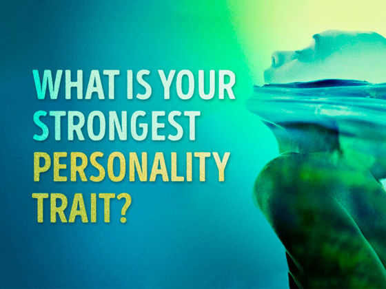 Take this great little test to find out what your strongest personality trait is