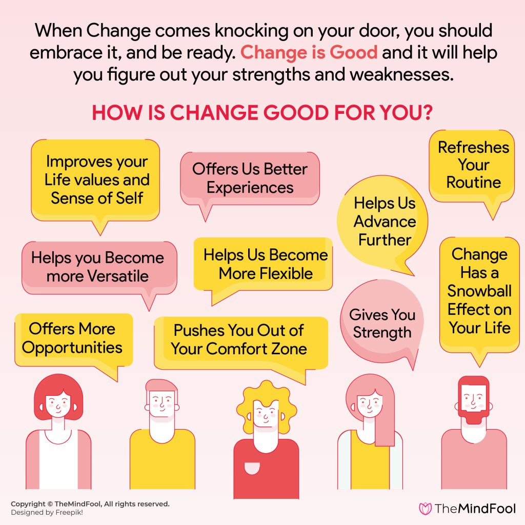 How Change is Good for Your Personal and Professional Life!