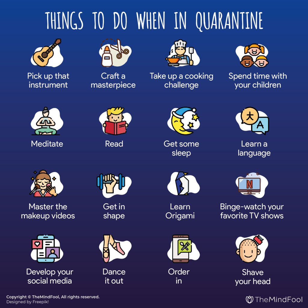 Things To Do When in Coronavirus Quarantine - A List of 50 Activities