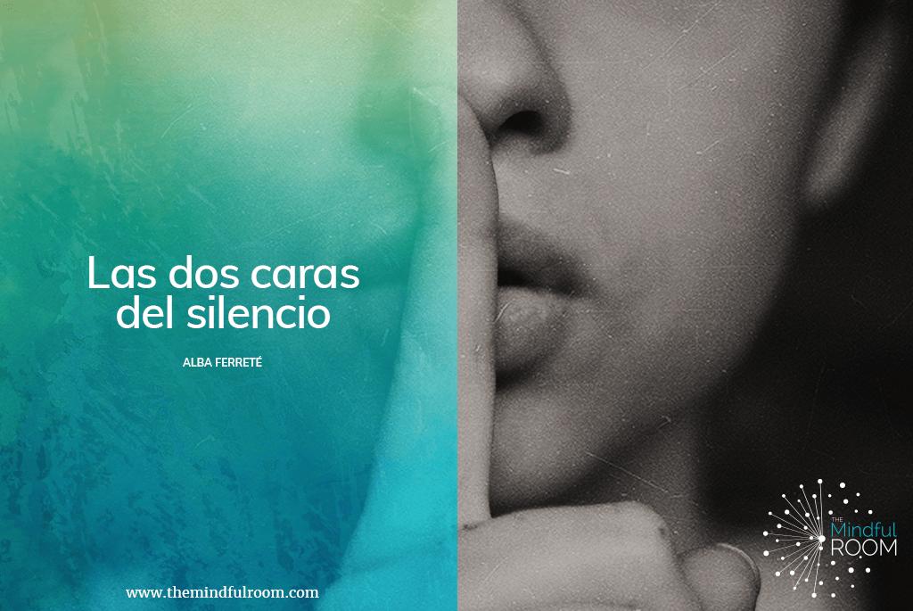 Las dos caras del silencio