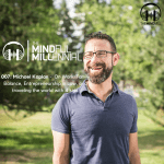 007: Michael Kaplan – On Work Family Balance, Entrepreneurship in Law, and traveling the world with 4 kids.