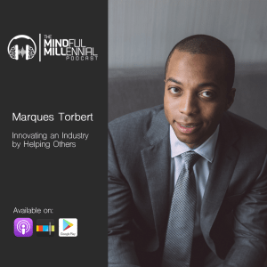 Innovating an Industry by Helping Others | Marques Torbert