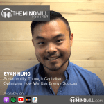 Evan Hung | Sustainability Through Capitalism. Optimizing How We Use Energy Sources.