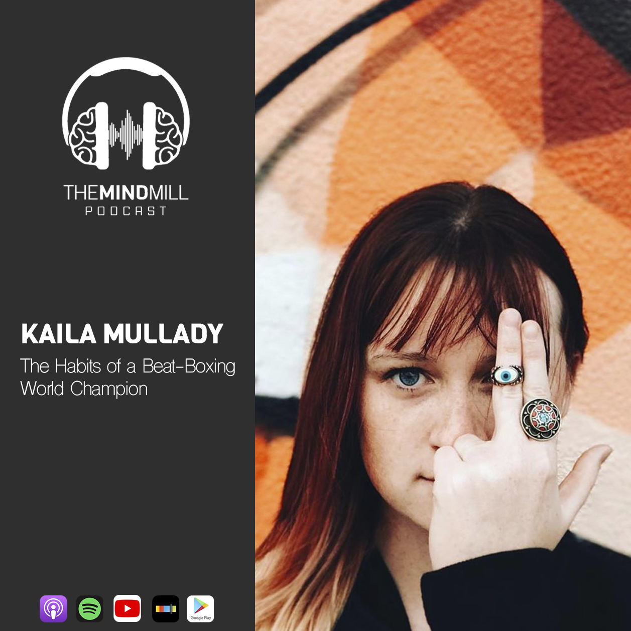 Kaila Mullady | The Habits of a Beat-Boxing World Champion