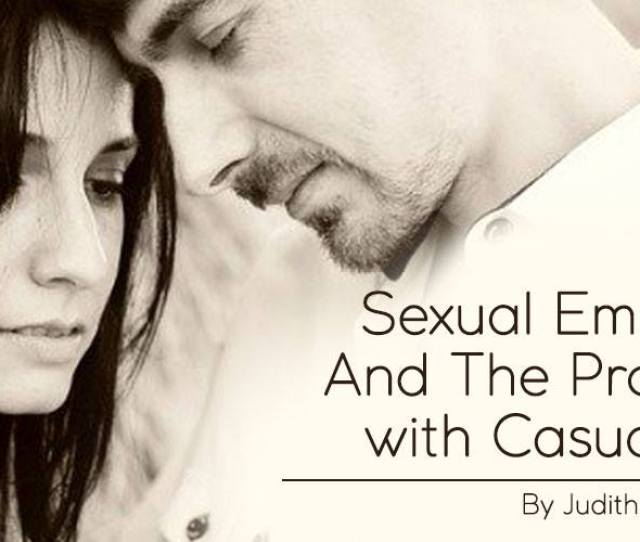 Sexual Empaths And The Problem With Casual Sex