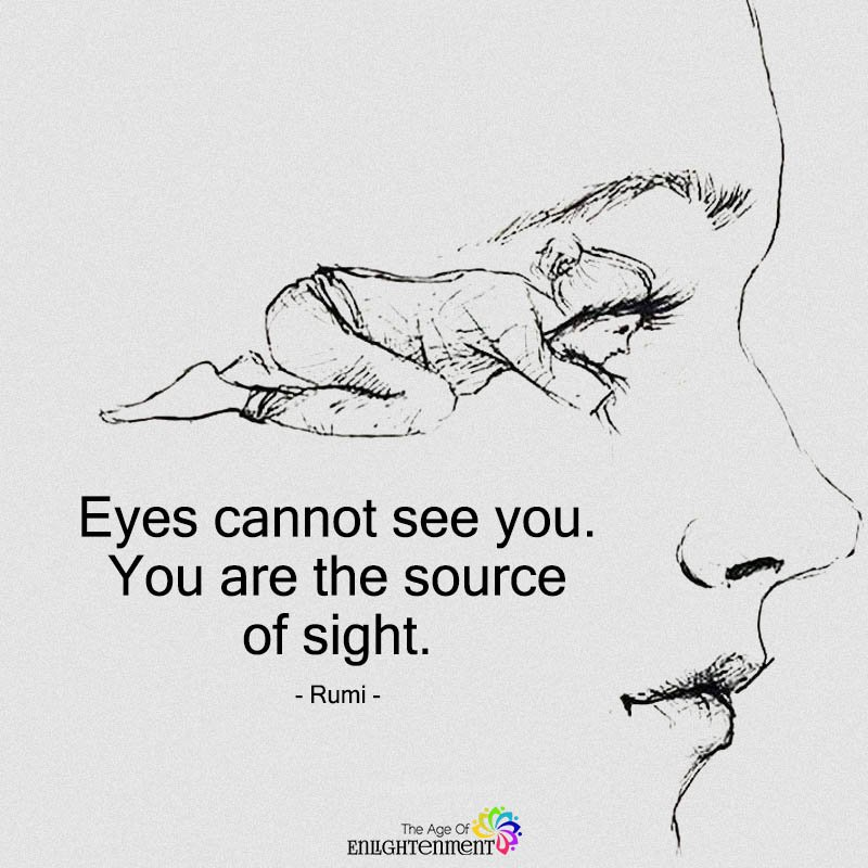 Eyes Cannot See You