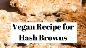 vegan hash browns