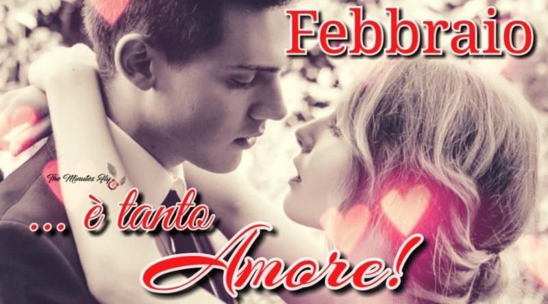 febbraio è tanto amore - innamorati - san valentino - the minutes fly - web magazine