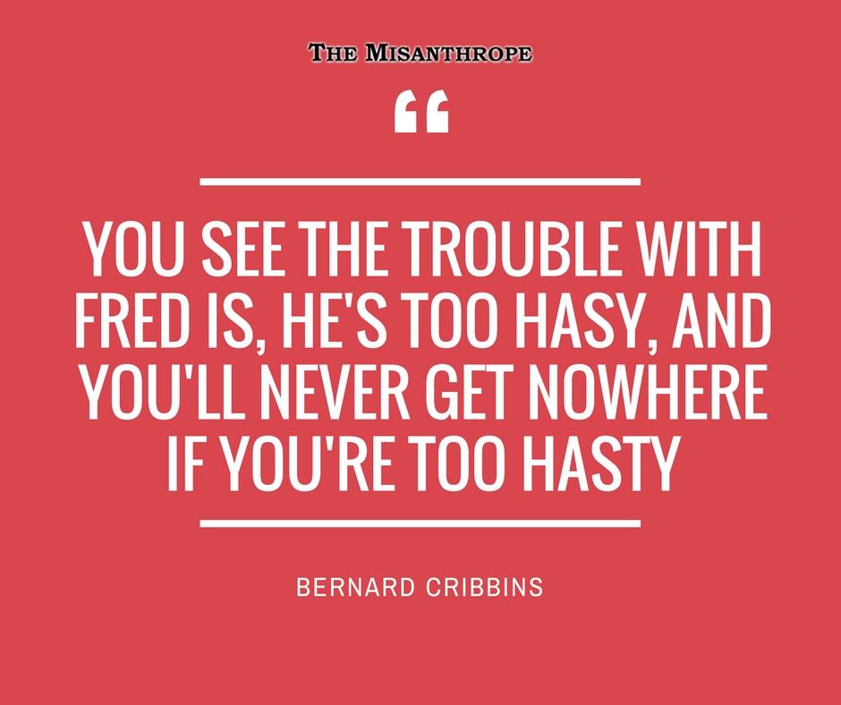 Bernard Cribbins Quote