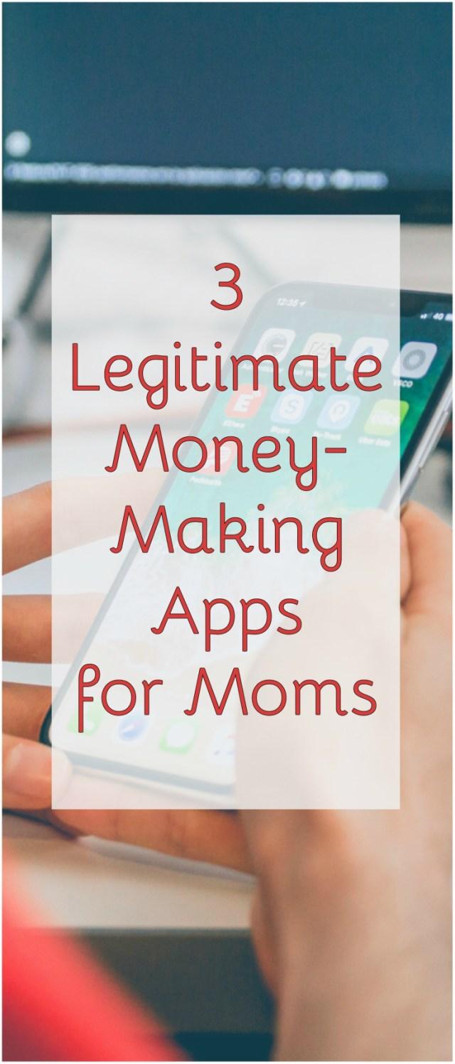 3 Legitimate Money Making Apps for Moms