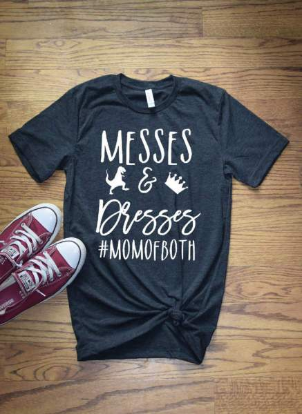 23 Awesome Mom Life Shirts You Need In Your Life Right Now- Messes and Blesses